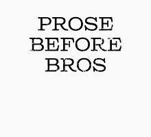 Prose Before Bros Womens Fitted T-Shirt