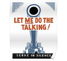 Let Me Do The Talking! Serve In Silence Poster
