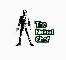 Naked chef Unisex T-Shirt