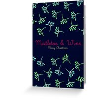 Christmas - Mistletoe & Wine Greeting Card