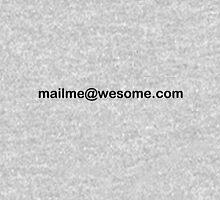 mailme@wesome.com (BL) Unisex T-Shirt