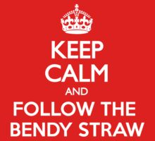 Keep Calm and Follow The Bendy Straw One Piece - Short Sleeve