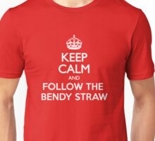 Keep Calm and Follow The Bendy Straw Unisex T-Shirt