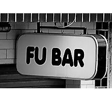 FU BAR Photographic Print