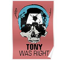 Tony Was Right! Poster