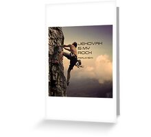 JEHOVAH IS MY ROCK Greeting Card