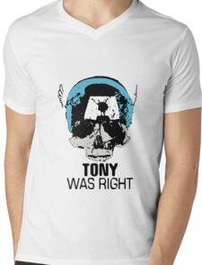 Tony Was Right! Mens V-Neck T-Shirt
