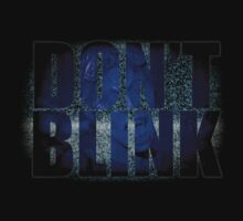Don't Blink - Dr Who Weeping Angels T-shirt by OutlawOutfitter