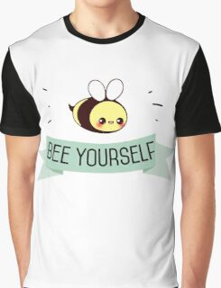 bee yourself Graphic T-Shirt