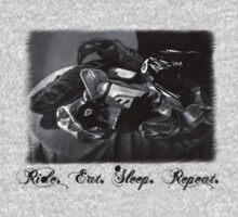 Ride. Eat. Sleep. Repeat! by Nukelifestyle