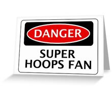 DANGER QUEENS PARK RANGERS, SUPER HOOPS FAN, FOOTBALL FUNNY FAKE SAFETY SIGN Greeting Card