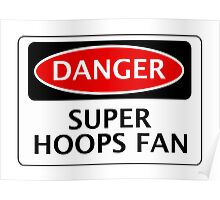 DANGER QUEENS PARK RANGERS, SUPER HOOPS FAN, FOOTBALL FUNNY FAKE SAFETY SIGN Poster