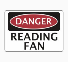 DANGER READING FAN, FOOTBALL FUNNY FAKE SAFETY SIGN Baby Tee
