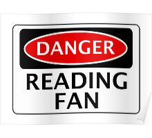 DANGER READING FAN, FOOTBALL FUNNY FAKE SAFETY SIGN Poster