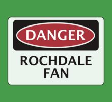 DANGER ROCHDALE FAN, FOOTBALL FUNNY FAKE SAFETY SIGN One Piece - Short Sleeve