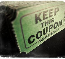 Keep the coupon!  by Reinvention
