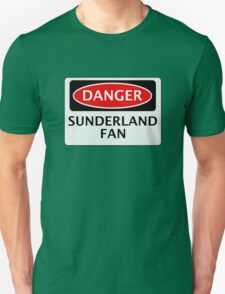DANGER SUNDERLAND FAN, FOOTBALL FUNNY FAKE SAFETY SIGN T-Shirt