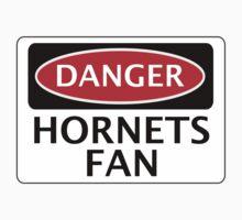 DANGER WATFORD HORNETS FAN, FUNNY FAKE SAFETY SIGN by DangerSigns
