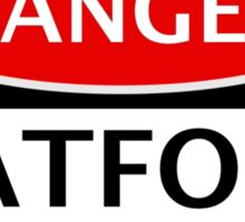 DANGER WATFORD FAN, FOOTBALL FUNNY FAKE SAFETY SIGN Sticker