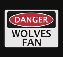 DANGER WOLVERHAMPTON WANDERERS, WOLVES FAN, FOOTBALL FUNNY FAKE SAFETY SIGN by DangerSigns