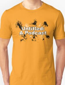 Untitled: A Podcast Unisex T-Shirt