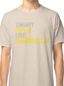 Smart Girls Use Dumbbells (yel/gry) Classic T-Shirt