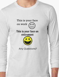 Retired Face Long Sleeve T-Shirt