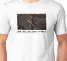 Deadwood Dan Dismantles Unisex T-Shirt