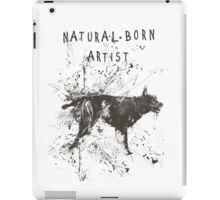 natural born artist iPad Case/Skin