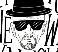 Heisenberg - I am the one who knocks Sticker
