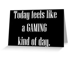Game All Day Greeting Card