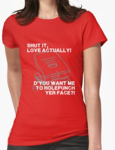 Shut it, Love Actually! Womens Fitted T-Shirt