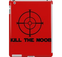 kill the noob target video game iPad Case/Skin