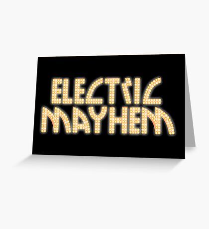 Electric Mayhem Greeting Card