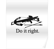 Do it right Poster