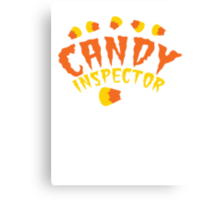HALLOWEEN funny CANDY INSPECTOR! with candy corn Canvas Print