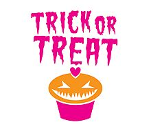 TRICK OR TREAT hallwoeen cupcake cute! Photographic Print