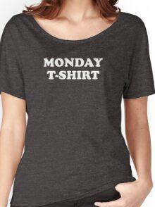 Monday t-shirt Women's Relaxed Fit T-Shirt