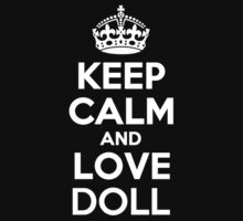 Keep Calm and Love DOLL Kids Clothes