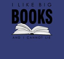I like big BOOKS (Biblophile t-shirt) Unisex T-Shirt