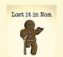 Lost it in Nom by theoneandonlypd