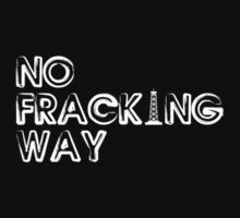 No Fracking by ssan