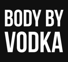 Body By Vodka by Look Human
