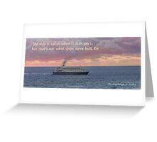 Sailing The Seas Greeting Card