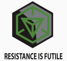 Resistance Is Futile Ingress Enlightened Design by rude8oi