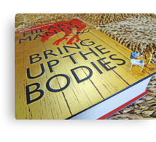 Bring up the bodies for tea! Canvas Print