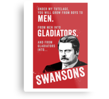 RON SWANSON Quote#4 Metal Print