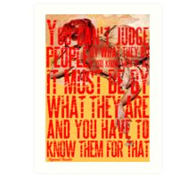 For What it's Worth Art Print