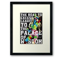 The Road to Excess Framed Print