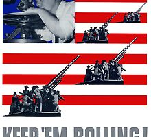 Artillery -- Keep 'Em Rolling! by warishellstore